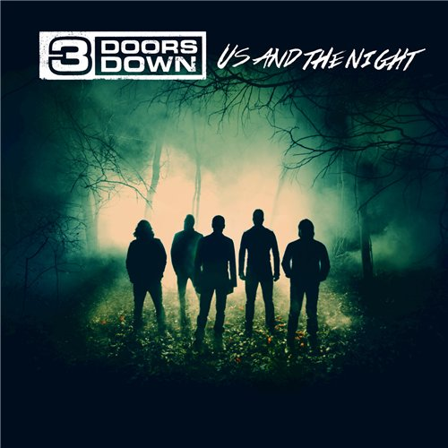 3 Doors Down — Us And The Night (2016)