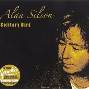 Alan Silson (ex-Smokie) - Solitary Bird