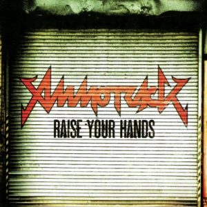 Ammotrack - Raise Your Hands (2014)