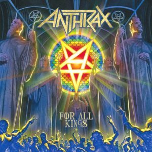 Anthrax - For All Kings (Limited Edition 2CD) (2016)