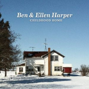 Ben & Ellen Harper - Childhood Home (2014)