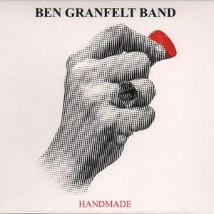 Ben Granfelt Band - Handmade (2014)