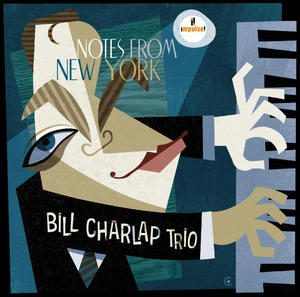 Bill Charlap Trio - Notes From New York (2016)