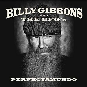 Billy Gibbons - Perfectamundo (2015)