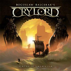 Boguslaw Balcerak's Crylord - Gates Of Valhalla (2014)