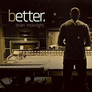 Brian McKnight - Better (2016)
