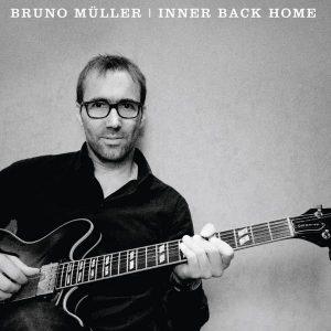Bruno Müller -  Inner Back Home (2016)