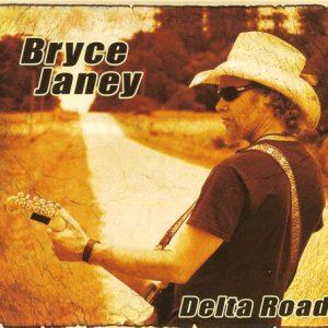 Bryce Janey -  Delta Road (2015)