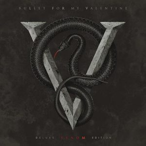 Bullet For My Valentine - Venom (Deluxe Edition, 2015)