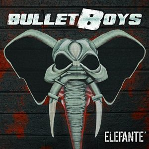 Bulletboys - Elefante (2015)