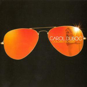 Carol Duboc - Colored Glasses (2015)