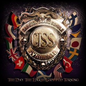 Carsten Lizard Schulz Syndicate - The Day The Earth Stopped Turning (2CD, 2015)