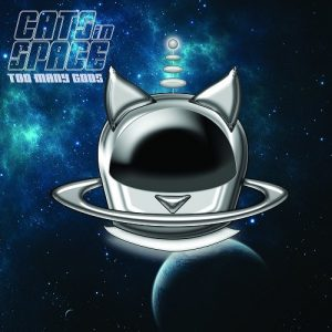 Cats In Space - Too Many Gods (2015)