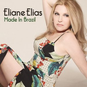 Eliane Elias - Made In Brazil (2015)