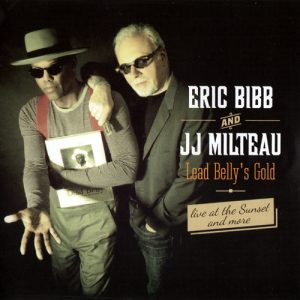 Eric Bibb and JJ Milteau - Lead Belly's Gold (2015)