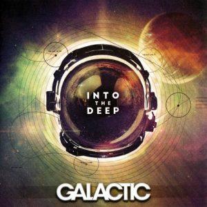 Galactic - Into The Deep (2015)