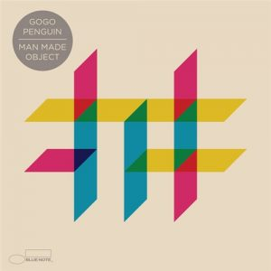 Gogo Penguin - Man Made Object (2016)