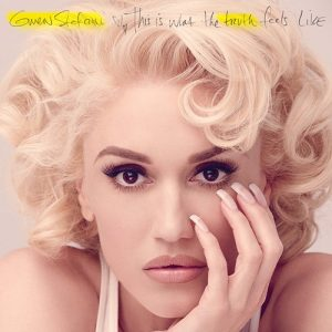 Gwen Stefani - This Is What the Truth Feels Like (Deluxe, 2016)