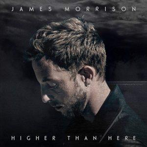 James Morrison - Higher Than Here (2015)