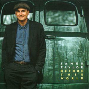 James Taylor - Before This World (2015)