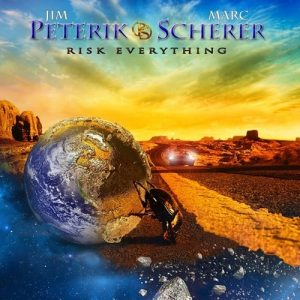 Jim Peterik & Marc Scherer - Risk Everything (2015)