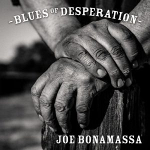 Joe Bonamassa - Blues Of Desperation (2016)
