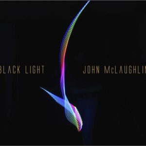 John McLaughlin - Black Light (2015)