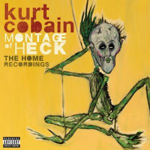 Kurt Cobain - Montage Of Heck - The Home Recordings (Deluxe Edition, 2015)
