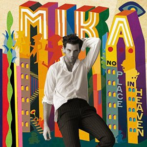 MIKA - No Place in Heaven (Deluxe Edition, 2015)