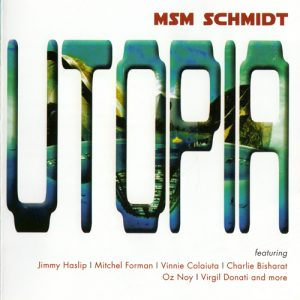 MSM Schmidt - Utopia (2015)