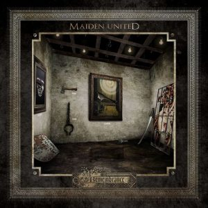 Maiden uniteD - Remembrance (2015)
