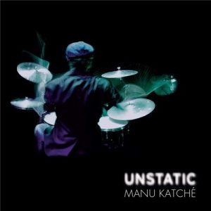 Manu Katche – Unstatic (2016)