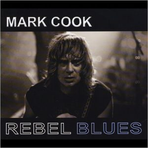 Mark Cook - Rebel Blues (2015)
