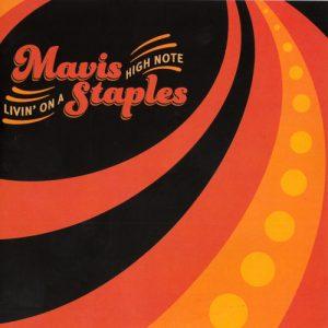 Mavis Staples - Livin' On A High Note (2016)