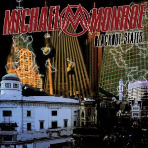 Michael Monroe - Blackout States (2015)