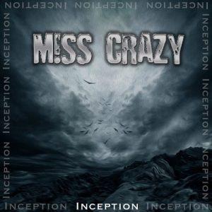 Miss Crazy - Inception (2015)