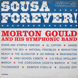 Morton Gould And His Symphonic Band - Sousa Forever! (LP)