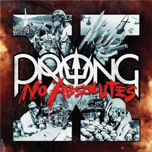 Prong - X- No Absolutes (2016)