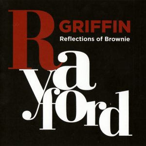 Rayford Griffin - Reflections of Brownie (2015)