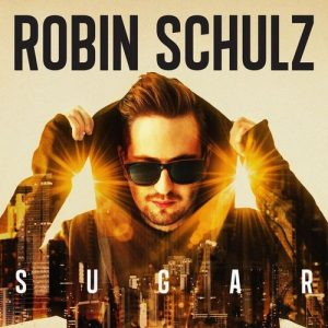 Robin Schulz - Sugar (2015)