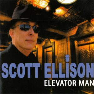 Scott Ellison - Elevator Man (2015)