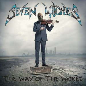 Seven Witches - The Way Of The Wicked (2015)