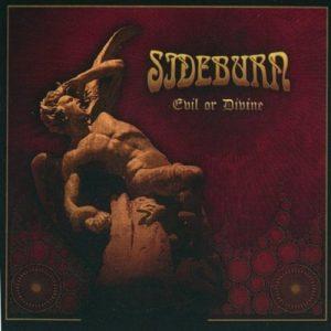 Sideburn - Evil or Divine (2015)