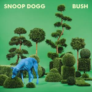Snoop Dogg - BUSH (2015)