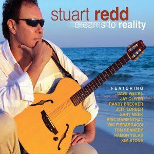 Stuart Redd - Dreams To Reality (2016)