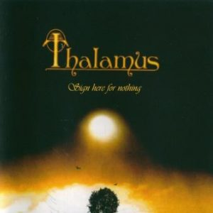 Thalamus - Sign Here For Nothing (2015)