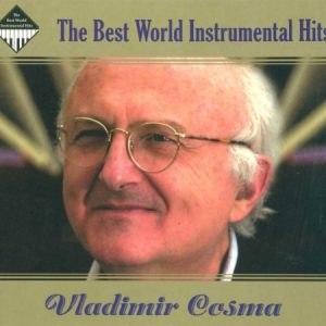 The Best World Instrumental Hits - Vladimir Cosma (2CD, Digipak)
