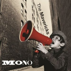 The Mavericks - Mono (2015)