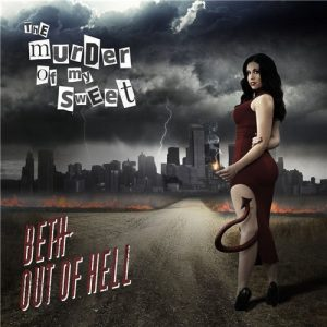 The Murder Of My Sweet - Beth Out Of Hell (2015)