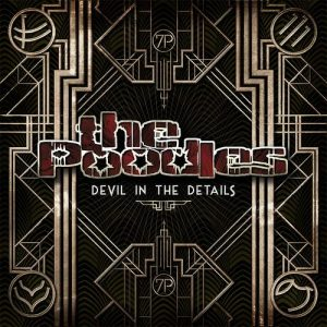 The Poodles - Devil In The Details (2015)